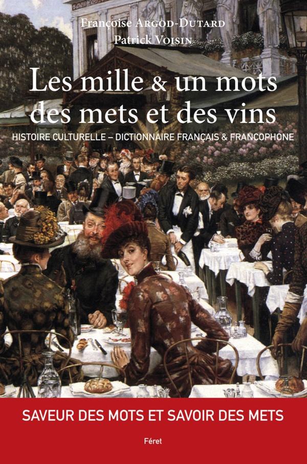 1001 mots des mets et du vin